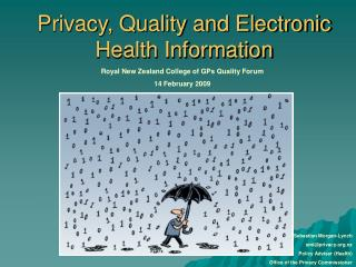 Privacy, Quality and Electronic Health Information