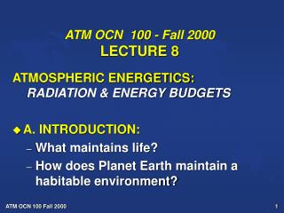 ATM OCN  100 - Fall 2000  LECTURE 8