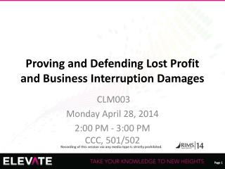 Proving and Defending Lost Profit and Business Interruption Damages