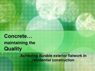 Concrete… maintaining the Quality