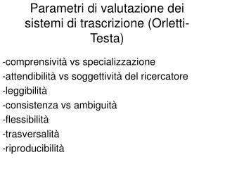 Parametri di valutazione dei sistemi di trascrizione Orletti- Testa