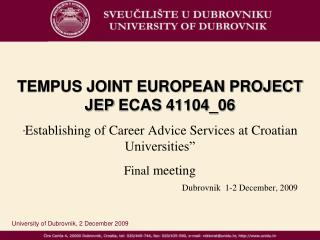 University of Dubrovnik,  2 December 2009
