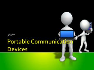 Portable Communication Devices