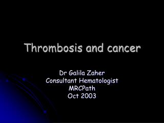 Thrombosis and cancer