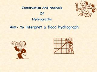 Construction And Analysis Of Hydrographs