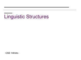 Linguistic Structures