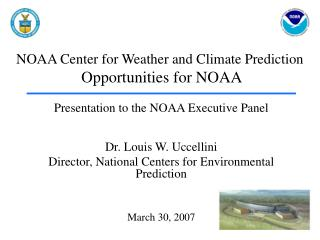 NOAA Center for Weather and Climate Prediction Opportunities for NOAA