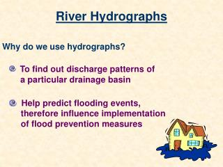 River Hydrographs
