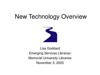 New Technology Overview