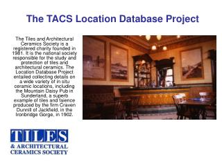 The TACS Location Database Project