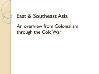 East & Southeast Asia