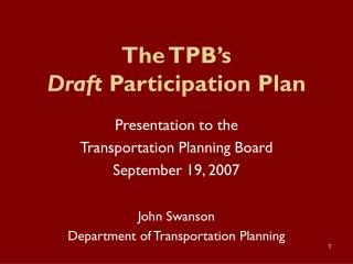 The TPB's  Draft  Participation Plan