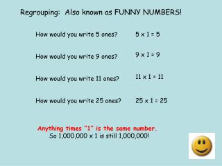 Regrouping:  Also known as FUNNY NUMBERS!