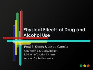 Physical Effects of Drug and Alcohol Use