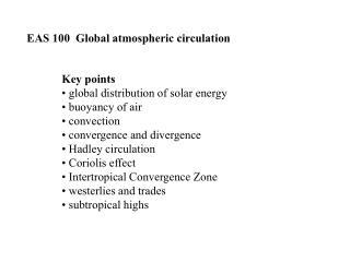 EAS 100  Global atmospheric circulation