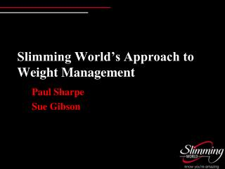Slimming World's Approach to Weight Management