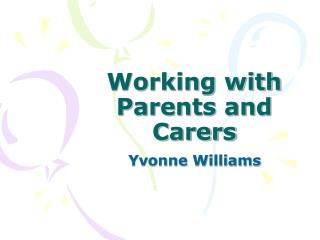 Working with Parents and Carers