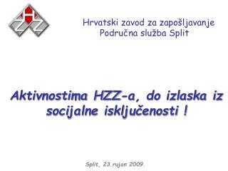 Hrvatski zavod za zapošljavanje  Područna služba Split