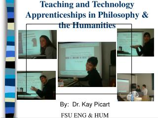 Teaching and Technology Apprenticeships in Philosophy & the Humanities