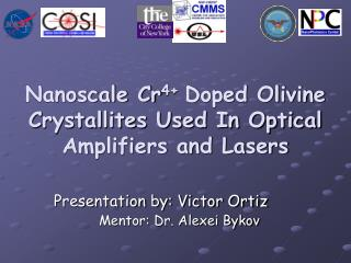 Nanoscale Cr4 Doped Olivine Crystallites Used In Optical Amplifiers and Lasers