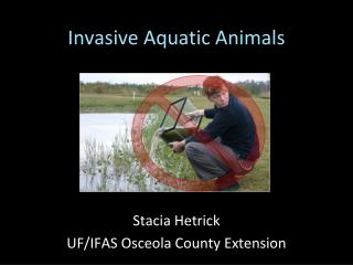 Invasive Aquatic Animals