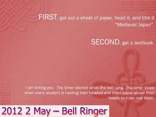 2012 2 May – Bell Ringer