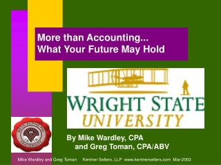 More than Accounting... What Your Future May Hold