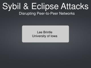 Disrupting Peer-to-Peer Networks