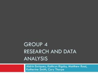 Group 4  Research and data analysis