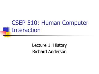 CSEP 510: Human Computer Interaction