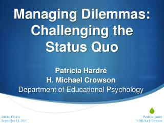 Managing Dilemmas: Challenging the Status Quo
