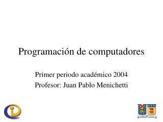 Programaci�n de computadores