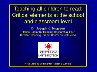 Teaching all children to read: Critical elements at the school and classroom level