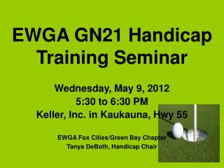 EWGA GN21 Handicap Training Seminar