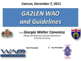 Prof.  Giorgio Walter Canonica Allergy and Respiratory Diseases Department University of Genoa