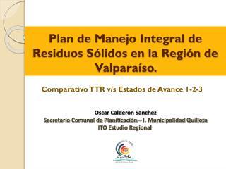 Plan de Manejo Integral de Residuos Sólidos en la Región de Valparaíso.
