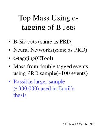 Top Mass Using e-tagging of B Jets