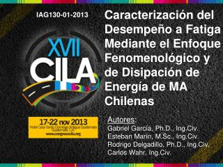 Autores : Gabriel García, Ph.D., Ing.Civ. Esteban Marín, M.Sc., Ing.Civ.