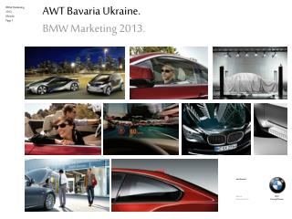 AWT Bavaria Ukraine. BMW Marketing 2013 .