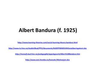 Albert Bandura (f. 1925)