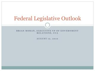 Federal Legislative Outlook