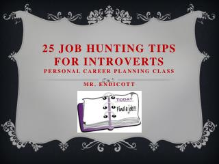 25 Job Hunting Tips for Introverts Personal Career planning class mr. endicott