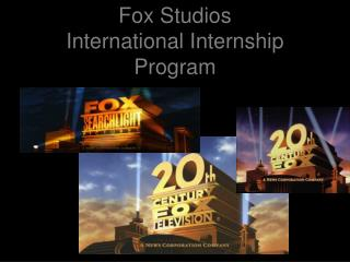 Fox Studios  International Internship Program