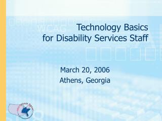 Technology Basics  for Disability Services Staff