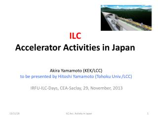 ILC  Accelerator Activities in Japan