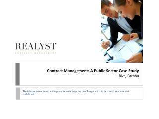 Contract Management: A Public Sector Case Study  Rivaj Parbhu