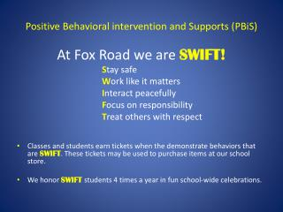Positive Behavioral intervention and Supports ( PBiS )