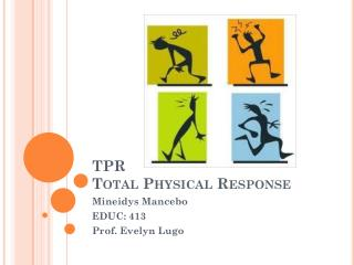 TPR Total Physical Response