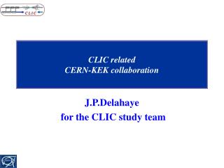 CLIC related  CERN-KEK collaboration