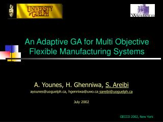 An Adaptive GA for Multi Objective Flexible Manufacturing Systems